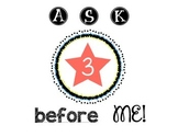 Ask 3 before me poster