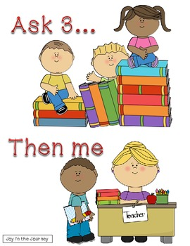 """Ask 3...Then Me"" Classroom Management Poster"