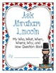 Ask Abraham Lincoln-A 5Ws and How Questioning Activity {CC