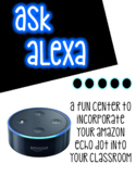 Ask Alexa Centers  *amazon echo dot*