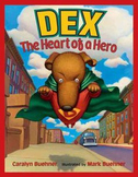 Ask & Answer Reading Centers for Grades K-2 for Dex The Heart of a Hero