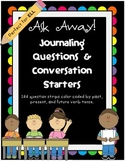 Ask Away! Journaling Questions and Conversation Starters *Great for ELL!