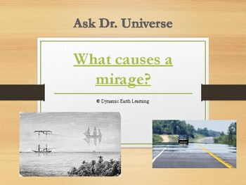 Ask Dr Universe: What causes a mirage? Reading Guide