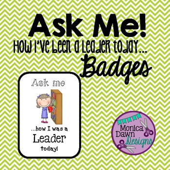 Ask Me! 7 Leadership Badges, Leader Habits