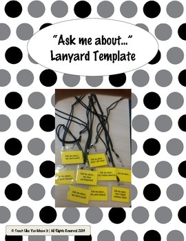 """Ask Me About..."" Lanyard Cards- EDITABLE!!"