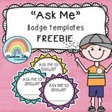 Ask Me - Badge Template { Free Download}