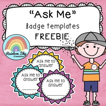 Ask Me Badge Template Free Download By Rainbow Sky Creations