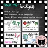 Ask Me Badgies