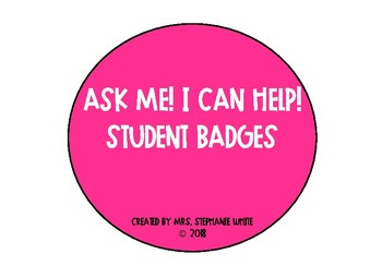 Ask Me! I Can Help! Student Badges