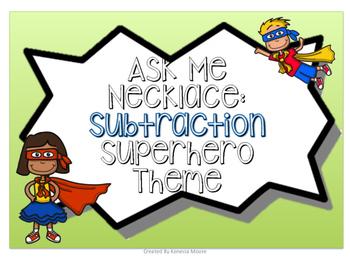Ask Me Necklace: Subtraction Superhero Theme