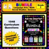 2ND GRADE Language Arts, Math, Science, Social Studies Core QUESTIONS BUNDLE