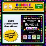 4TH GRADE Language Arts, Math, Science, Social Studies Core QUESTIONS BUNDLE