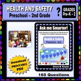 HEALTH & SAFETY Curriculum-aligned Questions - Preschool - 2nd Grade