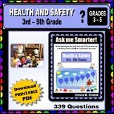 HEALTH and SAFETY Curriculum-aligned Questions - 3rd - 5th Grade