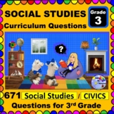 3RD GRADE SOCIAL STUDIES & CIVICS - Curriculum Questions for Teachers & Parents