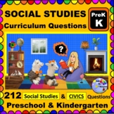 PRESCHOOL-KINDERGARTEN SOCIAL STUDIES & CIVICS Content-aligned Questions