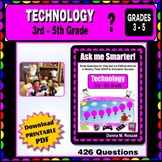 TECHNOLOGY and INFORMATION SKILLS - Content Questions 3rd - 5th Grade