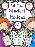 """Ask Me..."" Student Badges"