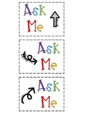 Ask Me! Student Tags/Lanyards/Signs/Necklaces