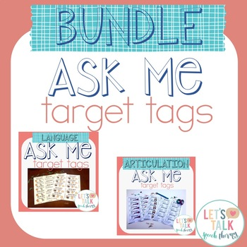Ask Me Target Tags BUNDLE--Carryover tags for Speech Therapy