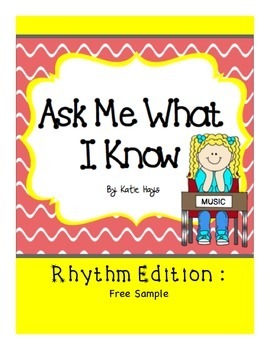 Ask Me What I Know About Rhythm: Free Sample