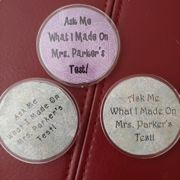 Positive Reinforcement Ask Me What I Made On My Math Test Button Template