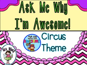 Ask Me Why I'm Awesome Badges (Circus Theme)