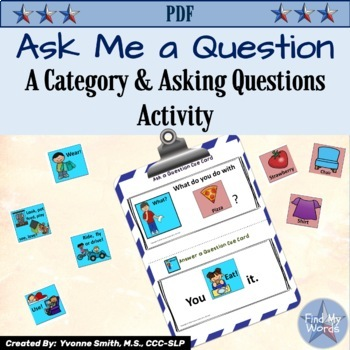 Asking WH Questions a Category and Guessing Activity