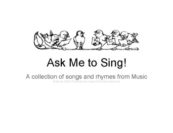 Ask Me to Sing Simple Songs (Plus Arioso Levels 2 and 3)