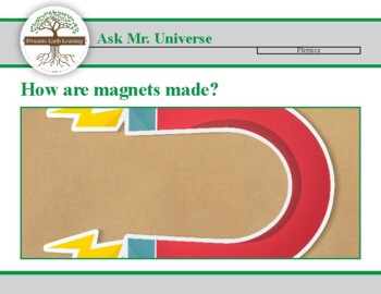 Ask Mr Universe: How are Magnets made? - Reading Guide