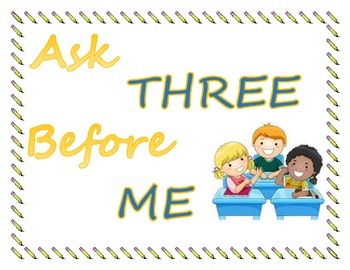 Ask Three Before Me Classroom Poster