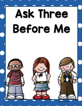 Ask Three Before Me Classroom Posters Positive Behavior Management