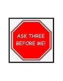 Ask Three Before Me Sign