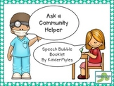 Ask a Community Helper {Speech Bubble Book}