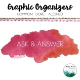 Ask and Answer Graphic Organizer