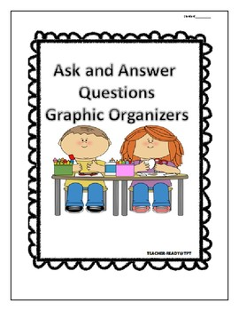Ask and Answer Question Worksheet Graphic Organizer
