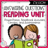 Answering Questions Fiction Reading Unit With Centers