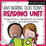 Answering Questions Nonfiction Reading Unit With Centers