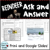 Ask and Answer Questions - Reindeer