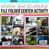 Ask and Answer Questions by Photograph File Folder Center