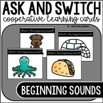 Ask and Switch: Beginning Sounds