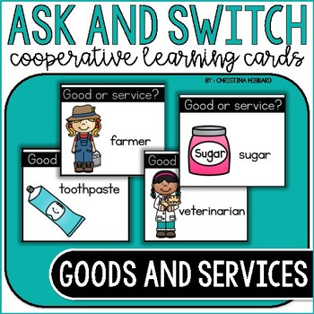 Ask and Switch: Goods and Services
