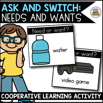 Ask and Switch: Needs and Wants