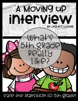 A Moving Up Interview (4th Grade to 5th Grade)