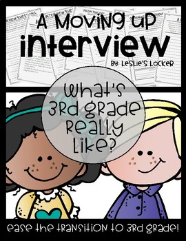 A Moving Up Interview (2nd grade to 3rd grade)