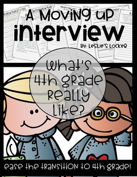 A Moving Up Interview (3rd Grade to 4th Grade)