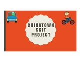 Asking Directions: Chinatown Skit Project (editable)