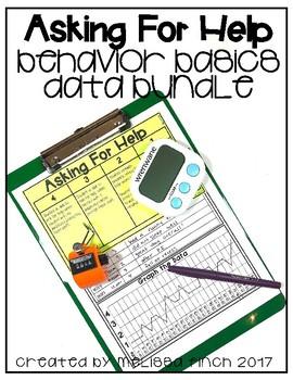 Asking For Help- Behavior Basics Data