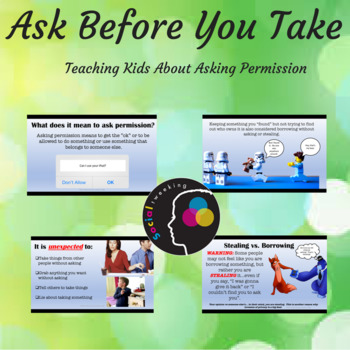 Asking Permission; Ask Before You Take