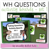 WH QUESTIONS  Activity Boards Set 1 {Differentiated Boards, 4 Levels of Play}